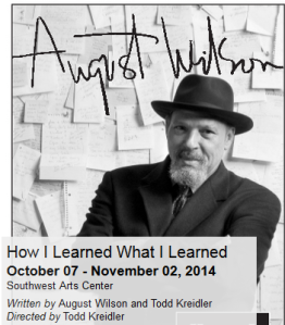 August Wilson how i learned...