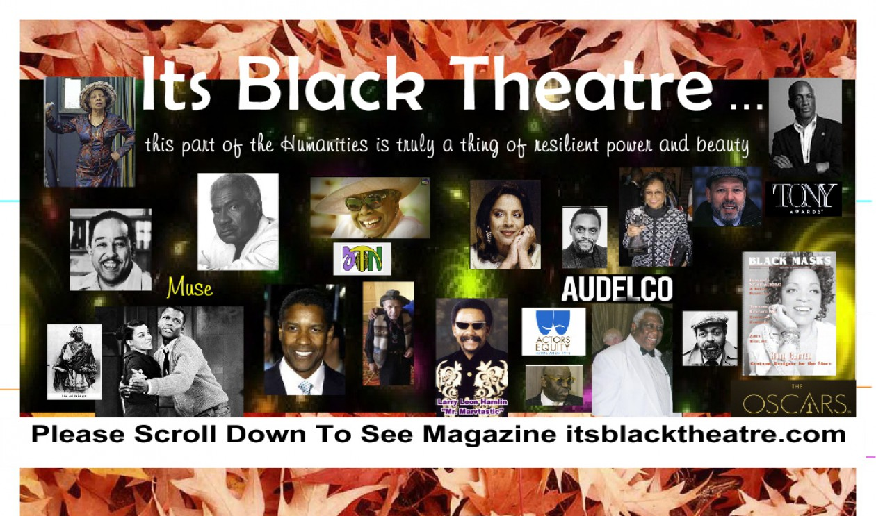 Itz Black Theatre Magazine